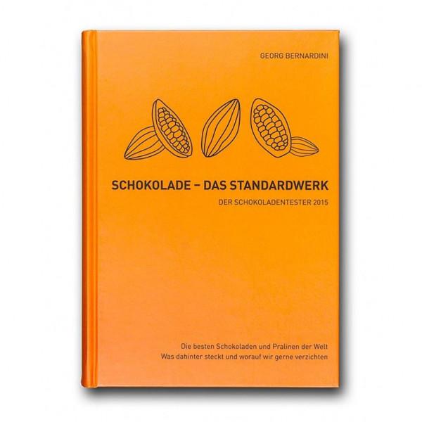 Schokolade - Das Standardwerk: Der Schokoladentester 2015